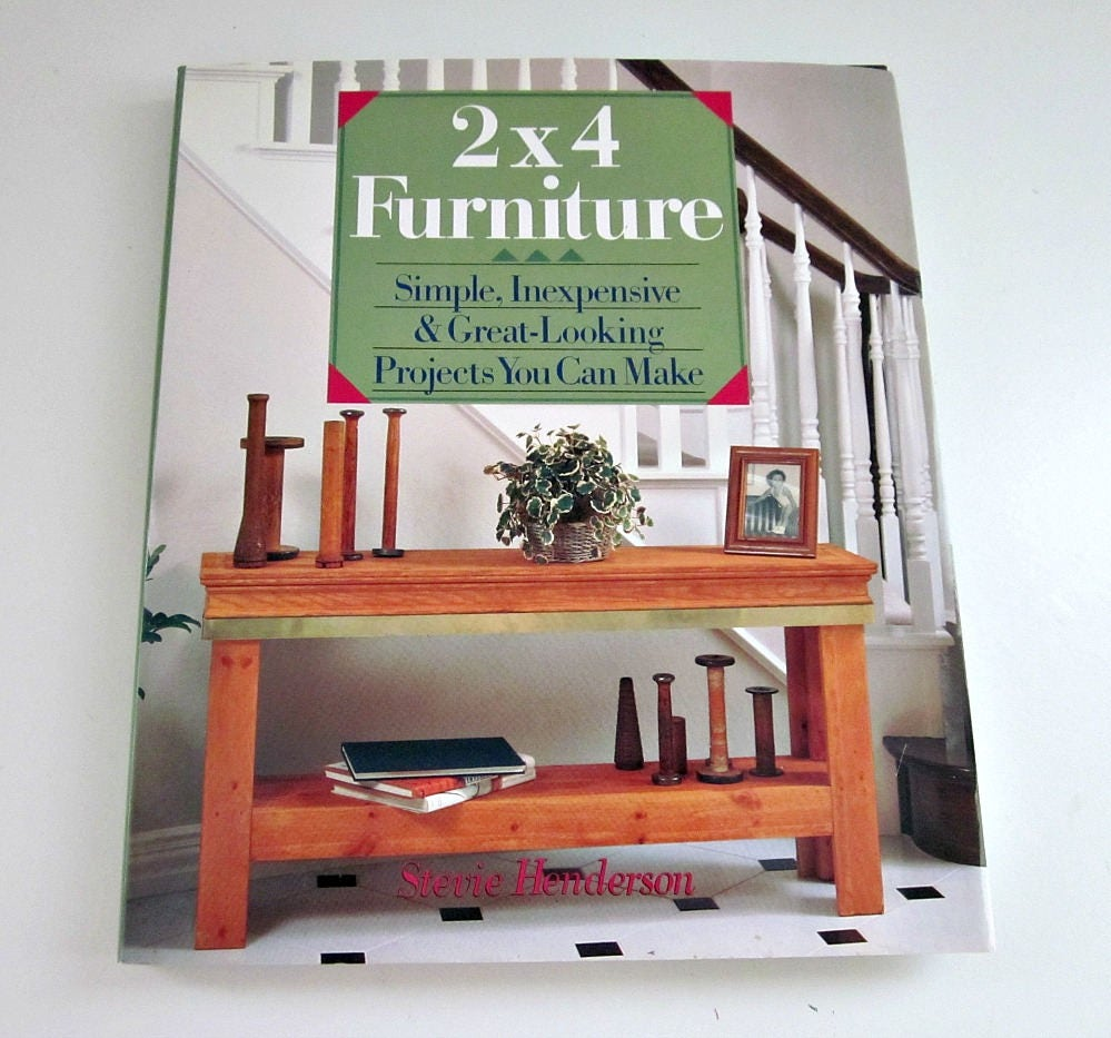 Vintage 2 X 4 Furniture Simple Inexpensive Projects You Can Make  # Muebles Henderson