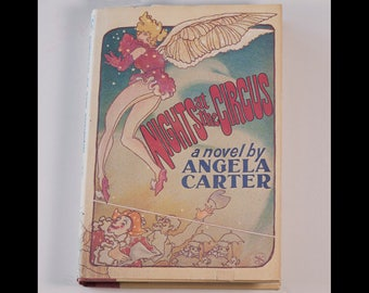Nights at the Circus Angela Carter First US Edition Hardcover Dust Jacket 1985