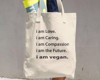 I am Vegan. Affirmation Cotton Tote Bag