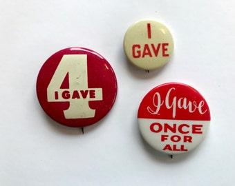 3 Antique I GAVE Pinback  Button  Pin Original  1940'S lot of 3