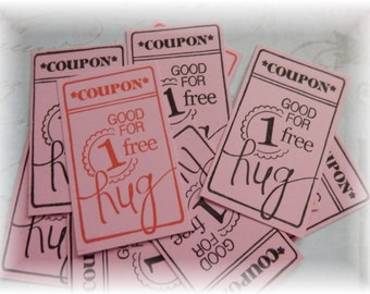 Coupon - Good for One Hug - Red or Black (10)