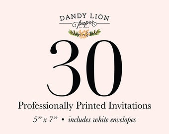 30 Professionally Printed Invitations (Free Shipping)