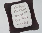 Dog Pillow - Novelty Pet Pillow - Dog Bed Accessory - Funny Dog Poem - Dark Purple Throw Pillow - My Spot
