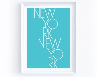 New York New York Digital Print - 5 by 7 Inches, Printable, Instant Download, NYC, Pool Blue, Teal, Modern Typography, City, Travel, Home