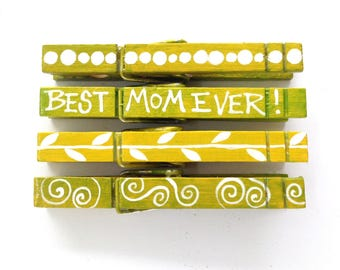 BEST MOM EVER clothespin magnets hand painted green Mom gift