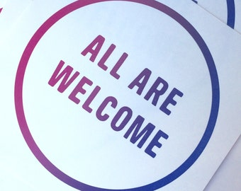 All Are Welcome Letterpress Sign