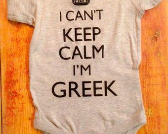 Greek ~Greek baby ~Greece ~Greek apparel~Greek Baby Shower Gift~Greek BabyI cant keep calm I'm Greek~Greece