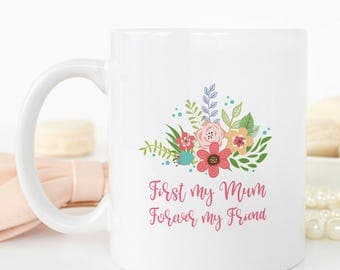 First My Mum... Floral Mug