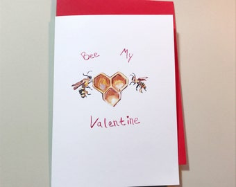 Bee My Valentine, Pun valentines, Ready to Ship 5x7 greeting card
