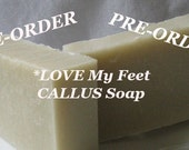 PRE-Order  CALLUS REMOVER  l   Foot Soap l Love My Feet l Gift Soap l Best Callus Remover