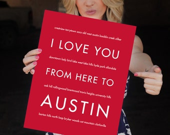 Austin Texas Decor, Best Friend Gift, Austin Texas, Dorm Decor, I Love You From Here To AUSTIN Art Print, Shown in Scarlet R