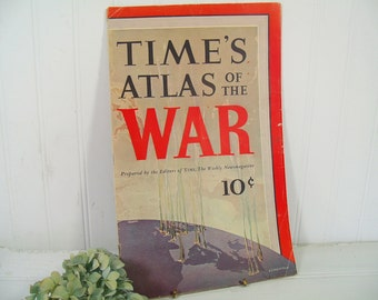 Vintage Complete Time's Atlas of the War with 8 Maps in Full Color Double Page Fold Outs with Militarily & Economically Important Features