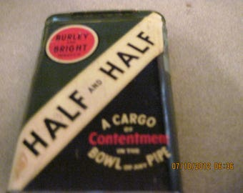 ANTIQUE/Vintage Half and Half Tobacco Tin.....Burley & Bright...push up