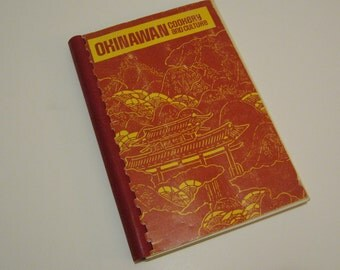 Okinawan Cookery and Culture spiral bound cookbook