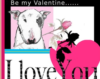 Bull Terrier Valentine Card I Love You