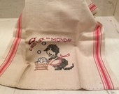 Vintage Linen Dish Towel Good Luck on Monday Embroidered Kitren Monday Wash Day Laundry, Vintage Embroidery, Vintage Linens, Vintage Kitten