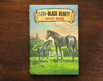 Son of Black Beauty vintage book by Phyllis Briggs