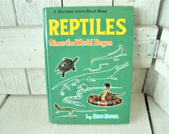 Vintage reptile book hardback childrens Reptiles Since the World Began 1964