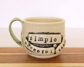 Simple - Peaceful - Calm - Handmade Ceramic Cup - EXPRESSives