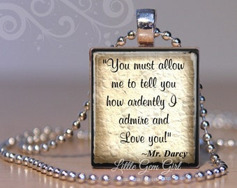Pride and Prejudice Mr. Darcy Quote Necklace - Love Quote Scrabble Pendant - Jane Austen Jewelry - You Must Allow Me to tell You