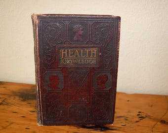 Vintage Health Knowledge Volume I The Most Essential Thing In Life Book Vintage Medical Book from The Eclectic Interior