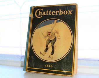 Vintage Children's Book Chatterbox 1930