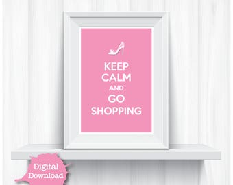 Pink Digital Art Print Keep Calm Go Shopping Cute Home Decor - YOU PRINT Fun Artwork