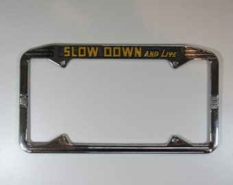 """Hot rod """"slow down and live"""" license plate frame deco metal"""