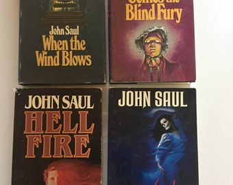 Lot of 4 John Saul Books When The Wind Blows, The Unloved, Hellfire and Comes The Blind Fury