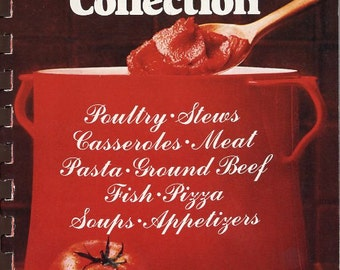 Hunt's Tomato Paste Cookbook -Appetizers. Soups, Casseroles, Meats & Ground Beef, Poultry, Pasta, Fish, PIZZA, Desserts and Sauces   c. 1977