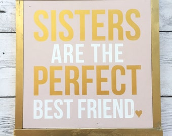"Rustic Wood Sign - ""Sisters are the perfect best friend"" - Girls Room Home Decor"