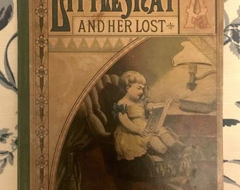 """Rare 1879 children's book, """"Little May and Her Lost A.""""  Publisher: Estes and Lauriat, Boston. Illustrated. First edition."""