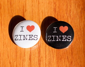 "I Love Zines - 1.25"" Pinback Button"