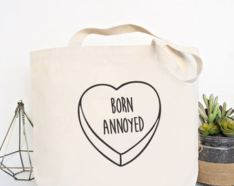 Born Annoyed - Canvas Tote Bag