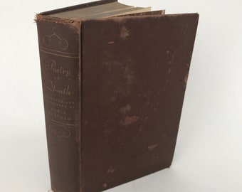 Antique Poetry Book - Poetry Of Youth. Selected From The Book Of Poetry - 1935 - Illustrated