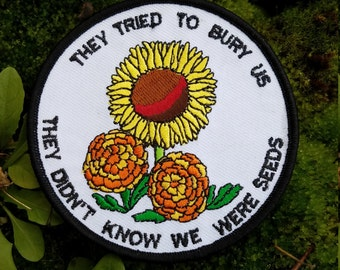 They Tried To Bury Us Embroidered Iron On Patch
