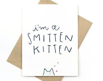funny valentine's day card - love card - smitten kitten