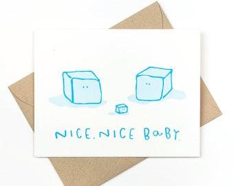 new baby card - nice nice baby