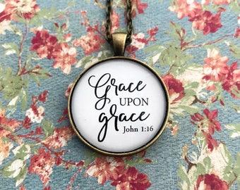 Grace necklace - bible verse necklace - Grace upon grace necklace - john 1:16 necklace - inspirational jewelry - grace pendant - Bible verse