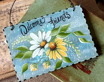 Welcome Friends Sign,  Hand Painted Wood Wall or Door Sign