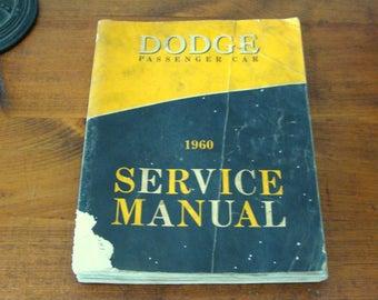 1960 Dodge Passenger Car Service Manual, Factory Original, Seneca, Pioneer, Phoenix, Matador, Polara