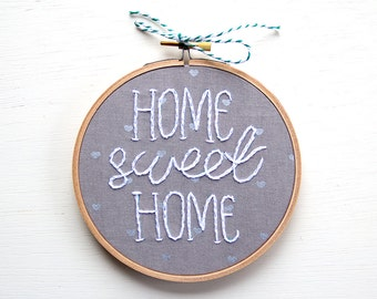 Home Sweet Home Embroidery, Grey and Silver Hearts, Hand-stitched embroidery, Hoop Art, Handmade, Housewarming, Welcome Sign, Textile Art