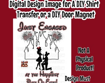 Printable Just Engaged Disney Couple Shirt Transfer - DIY Disney Shirts - Personalized Engagement Shirts – Matching Shirts - Just Engaged