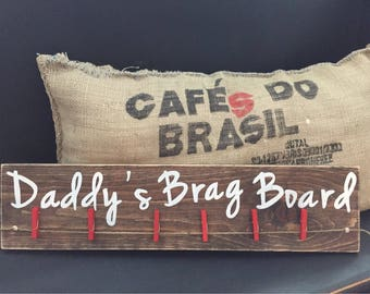 Daddy Brag Board customizable sign