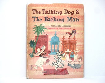 James Flora (Jim Flora) Illustrations ~ The Talking Dog and The Barking Man by Elizabeth Seeman First Edition 1980 Vintage Book