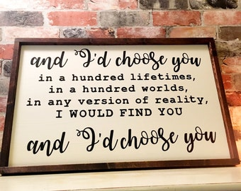 I'd choose you painted wood sign