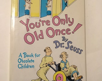 You're Only Old Once by Dr Seuss Book 1986 for Obsolete Children, Great Condition