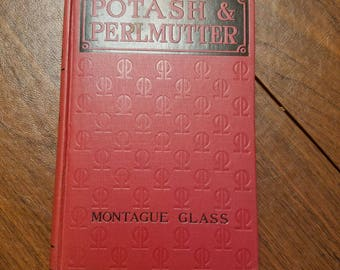 Copyright 1911 Potash and Perlmutter by Montague Glass