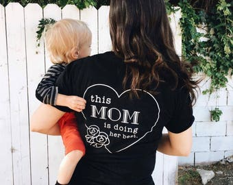 This Mom is Doing Her Best t-shirt, unisex slim cut fit XS-XXL. Mother's Day Gift for cool mom.