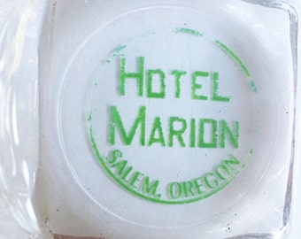 hotel marion clear ashtray with green print from salem oregon